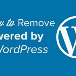 How To Remove Proudly Powered By WordPress link From Footer – 4 Simple Ways Using 2 methods
