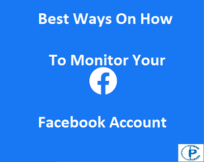 How to Monitor Facebook Account in 2021