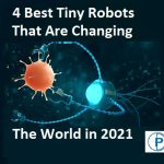 4 Best Tiny Robots That Are Changing the World in 2021